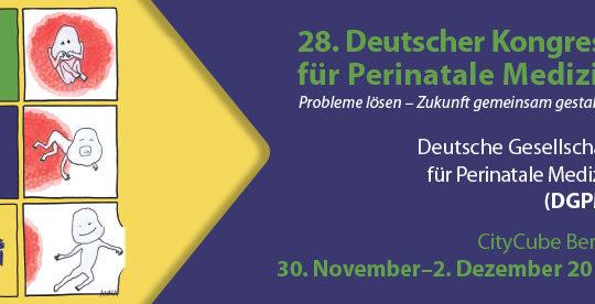 28. Deutscher Kongress für Perinatale Medizin